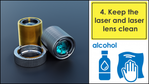Keep the laser lens clean